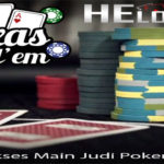Tips Sukses Main Judi Poker Online